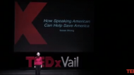 How Speaking American can Help Save America | Susan Strong | TEDxVail
